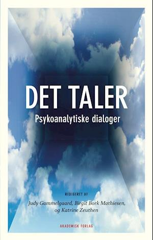 Bog hæftet Det taler af Judy Gammelgaard Katrine Zeuthen