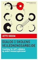 Dialog i skolens vejledningsarbejde (Professionsserien)