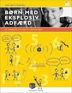 Børn med eksplosiv adfærd (Lyst og læring)