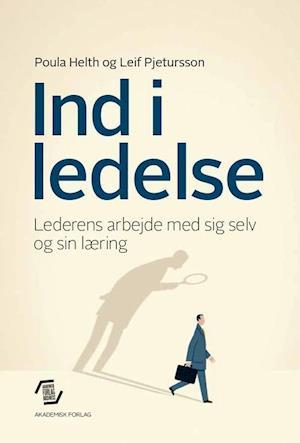 Bog, hæftet Ind i ledelse af Leif Pjetursson, Poula Helth
