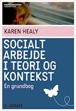 Socialt arbejde i teori og kontekst (Professionsserien)