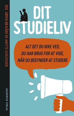 Bog, hæftet Dit studieliv af Anette Schleicher