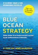 Blue Ocean Strategy 2. udgave af Renee Mauborgne, W. Chan Kim