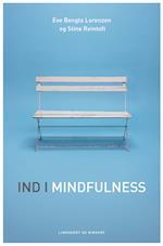 Ind i mindfulness af Stine Reintoft, Eve Bengta Lorenzen