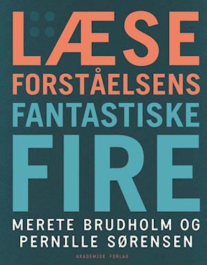 Bog, hæftet Læseforståelsens fantastiske fire af Merete Brudholm, Pernille Sørensen