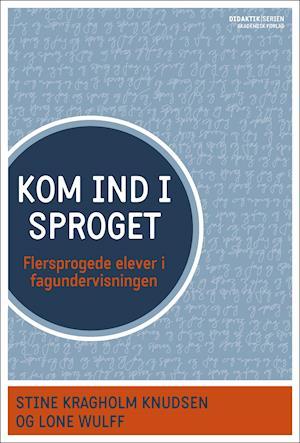 Bog, hæftet Kom ind i sproget af Ruth Mulvad, Katja Vilien, Inge Regnarsson