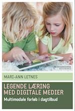 Legende læring med digitale medier (Professionsserien)