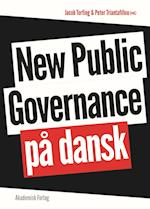 New public governance på dansk af Jacob Torfing, Peter Triantafillou