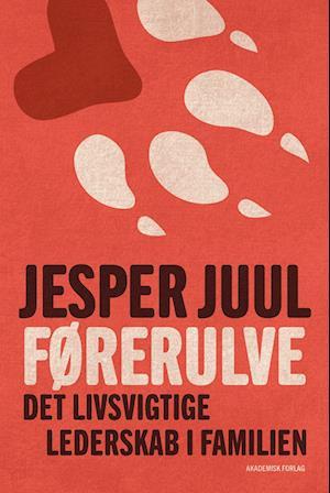 Bog, hæftet Førerulve af Jesper Juul