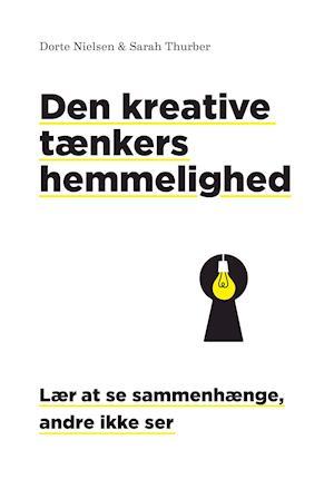 Sidste nye Få Den kreative tænkers hemmelighed af Dorte Nielsen som Indbundet EC-51