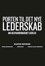 Porten til det nye lederskab af Martin Mourier