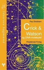 Crick & Watson og DNA-molekylet (Ideernes bagmænd)