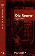 Ole Rømer og lysets tøven (Ideernes bagmænd)