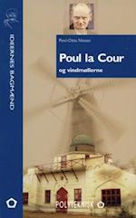 Poul la Cour og vindmøllerne (Ideernes bagmænd)