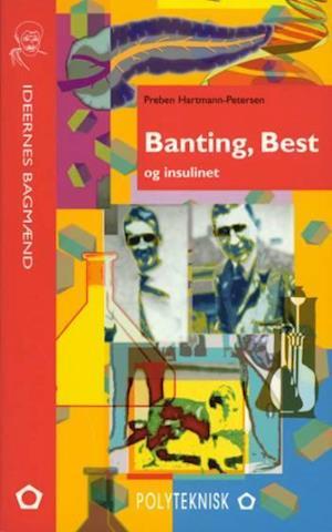 Banting, Best og insulinet