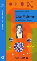 Lise Meitner og spaltningen af uran (Ideernes bagmænd)