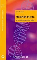 Heinrich Hertz og de elektromagnetiske bølger (Ideernes bagmænd)