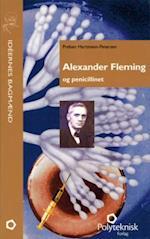Alexander Fleming og penicillinet (Ideernes bagmænd)