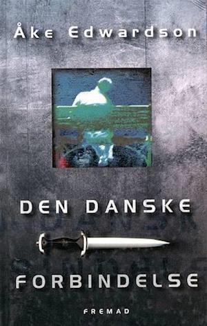 Bog, indbundet Den danske forbindelse af Åke Edwardson