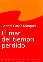 El mar del tiempo perdido (Haases spanske novelleserie)