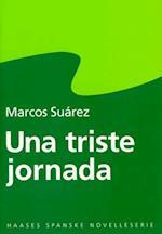 Una triste jornada (Haases spanske novelleserie)