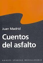 Cuentos del asfalto af Juan Madrid