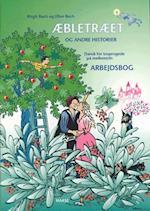 Æbletræet og andre historier. Arbejdsbog (Æbletræet og andre historier)