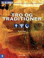 Tro og traditioner (Tre religioner, nr. 2)