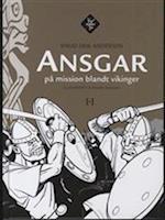 Ansgar på mission blandt vikinger (Tro møder tro)