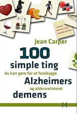 100 simple ting du kan gøre for at forebygge Alzheimers og aldersrelateret demens