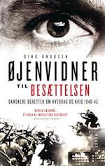 Øjenvidner til besættelsen af Dino Knudsen