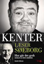 Kenter læser Søeborg- Her går det godt (Kenter læser Søeborg)