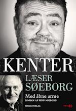 Kenter læser Søeborg- Med åbne arme (Kenter læser Søeborg)