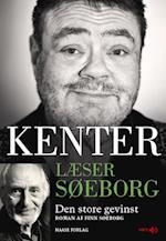 Kenter læser Søeborg- Den store gevinst (Kenter læser Søeborg)