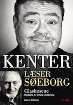 Kenter læser Søeborg- Glashusene (Kenter læser Søeborg)