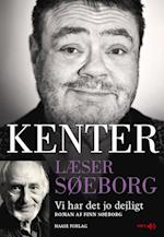 Kenter læser Søeborg- Vi har det jo dejligt (Kenter læser Søeborg)