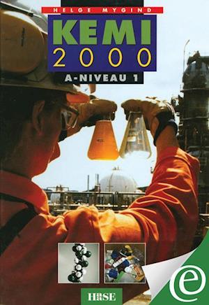 Kemi 2000 A-niveau 1 af Helge Mygind