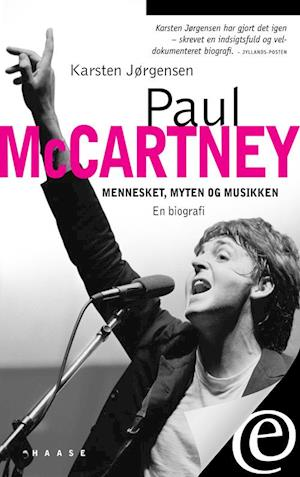 Paul McCartney. Mennesket myten og musikken af Karsten Jørgensen