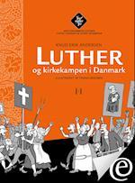 Luther og kirkekampen i Danmark (Tro møder tro, nr. 3)