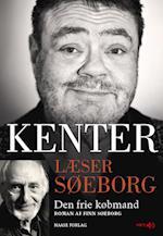 Kenter læser Søeborg: Den frie købmand (Kenter læser Søeborg)
