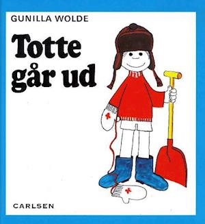gunilla wolde Totte går ud fra saxo.com