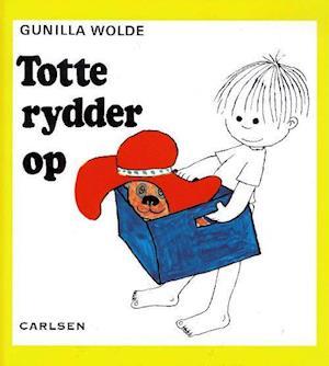 Bog indbundet Totte rydder op af Gunilla Wolde