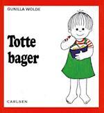 Totte bager (7) af Gunilla Wolde
