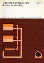 Regulering og indregulering af større varmeanlæg (SBi rapport 143)