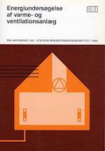 Energiundersøgelse af varme- og ventilationsanlæg (SBi anvisning 162)