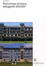 Renoveringer af almene bebyggelser 2004-2007 (SBi 200811)