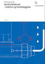 Vandinstallationer - Funktion og tilrettelæggelse (SBI-anvisning, nr. 234)