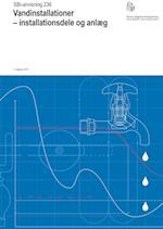 Vandinstallationer - installationsdele og anlæg (SBi anvisning 236)