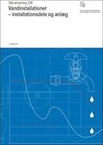 Vandinstallationer - installationsdele og anlæg (SBI-anvisning, nr. 236)