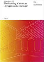 Efterisolering af småhuse - byggetekniske løsninger (SBI-anvisning, nr. 240)